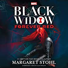 Marvel's Black Widow: Forever Red (       UNABRIDGED) by Margaret Stohl Narrated by Julia Whelan