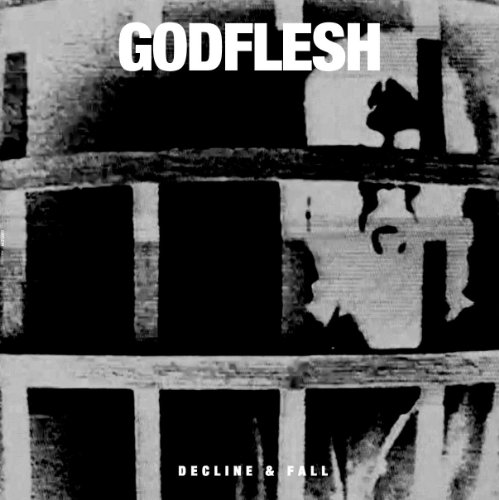 Godflesh-Decline And Fall-EP-2014-r35 Download