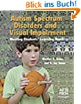 Autism Spectrum Disorders and Visual...