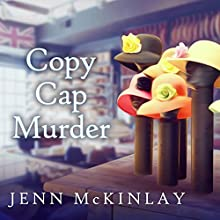 Copy Cap Murder: Hat Shop Mystery Series, Book 4 Audiobook by Jenn McKinlay Narrated by Karyn O'Bryant