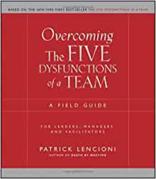 "4 mat review overcoming the five dysfunctions of a team field guide Patrick lencioni has also written a follow-up workbook ""overcoming the five dysfunctions of a team: a field guide for leaders, managers, and facilitators "" written to help teams work through resolving the five dysfunctions together."