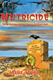 Nutricide: The Nutritional Destruction of the Black Race