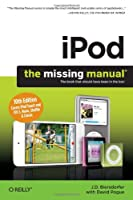 iPod: The Missing Manual, 10th Edition