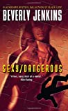 Sexy/Dangerous (0060818999) by Jenkins, Beverly