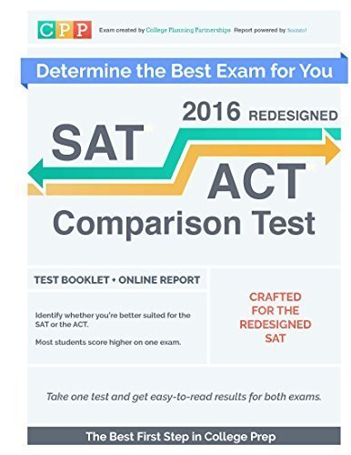 SAT / ACT Test Preparation? Find the Right Test for You [2015 Edition] (Test + an Online Preference Indicator and Diagnostic Report)