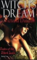 The Witch's Dream (The Order of the Black Swan, Book 2)