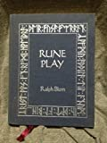 Rune Play: A Seasonal Record Book With Twelve New Techniques for Rune Casting (0312695918) by Blum, Ralph