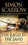 The Eagle in the Sand (0755327756) by Scarrow, Simon
