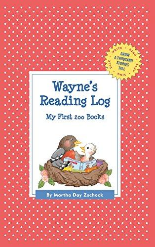 Wayne's Reading Log: My First 200 Books (Gatst) (Grow a Thousand Stories Tall)