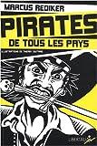 echange, troc Marcus Rediker - Pirates de Tous les Pays! Deuxième édition