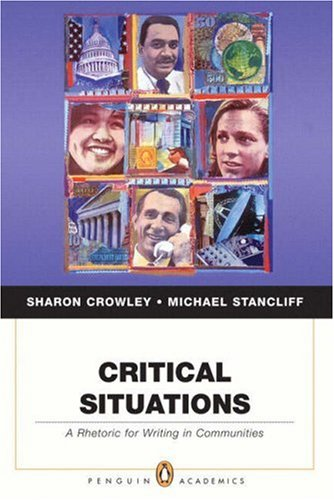 Critical Situations A Rhetoric for Writing in Communities