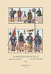 """""""Assortment of Military Costumes of The Renaissance"""" Print (Unframed Paper Print 20x30)"""