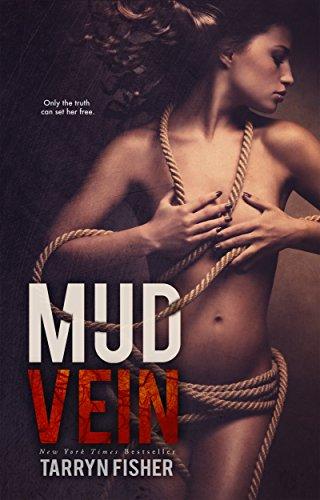Tarryn Fisher - Mud Vein (English Edition)