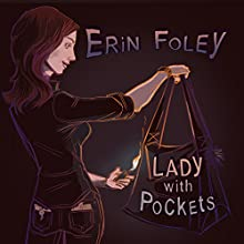 Lady With Pockets Speech by Erin Foley Narrated by Erin Foley