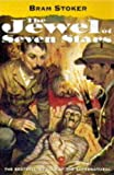 """The Jewel of Seven Stars (Oxford Popular Fiction)"" av Bram Stoker"