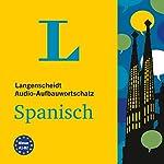Langenscheidt Audio-Aufbauwortschatz Spanisch |  div.