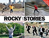 Rocky Stories: Tales of Love, Hope, and Happiness at Americas Most Famous Steps