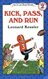 Kick, Pass, and Run (I Can Read Book 2)