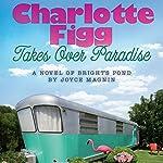 Charlotte Figg Takes Over Paradise | Joyce Magnin