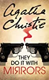 They Do it with Mirrors (Miss Marple) (0007120877) by Christie, Agatha
