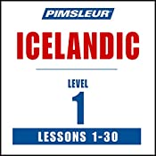 Pimsleur Icelandic Level 1: Learn to Speak and Understand Icelandic with Pimsleur Language Programs |  Pimsleur