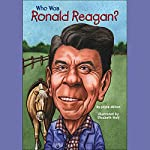Who Was Ronald Reagan? | Joyce Milton