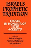 img - for Israel's Prophetic Tradition: Essays in Honour of Peter R. Ackroyd by Richard Coggins (Editor), Anthony Phillips (Editor), Michael Knibb (Editor) (1-Nov-1984) Paperback book / textbook / text book
