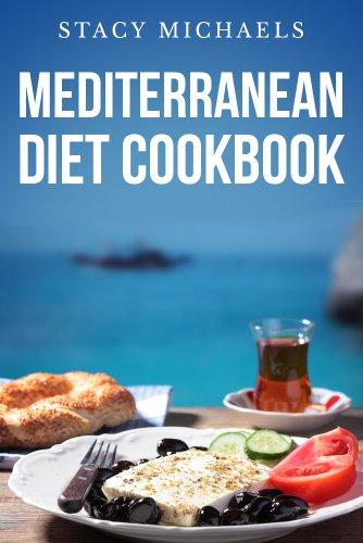 Mediterranean Diet Cookbook: A Lifestyle Of Healthy Foods