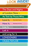 Londoners: The Days and Nights of Lon...