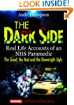 The Dark Side - Real Life Accounts of...