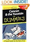Cancun and the Yucatan For Dummies (Dummies Travel)
