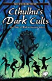 Cthulhus Dark Cults (Call of Cthulhu Fiction)
