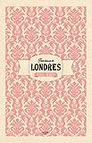 Un tea time à Londres: Des villes et des recettes