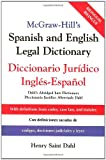 McGraw-Hill's Spanish and English Legal Dictionary : Diccionario Juridico Ingles-Espanol