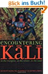 Encountering Kali: In the Margins, at...