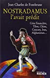 Nostradamus l'avait prédit : Crise financière, Tibet, Chine, Caucase, Iran, Afghanistan...