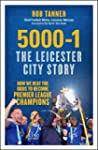 5000-1: The Leicester City Story: How...