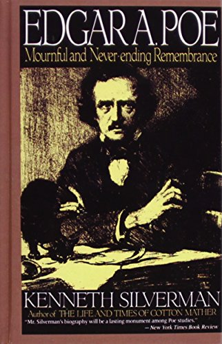 Edgar A. Poe: Mournful and Never-ending Remembrance