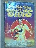 My Life with Elvis