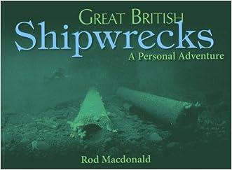 Great British Shipwrecks: A Personal Adventure