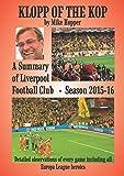 KLOPP OF THE KOP: LIVERPOOL FC SEASON 2015-16