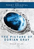 The Picture of Dorian Gray (Penny Dreadful Collection)