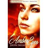 Amber Eyes (Entwined Souls Trilogy Book 1) ~ Jolyn Palliata