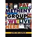 We Live Here: Live In Japan