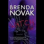 Watch Me | Brenda Novak