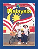 img - for Malaysia (Countries of the World (Gareth Stevens)) by Anand Radhakrishnan (2003-05-03) book / textbook / text book