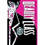 Deadly Class Deluxe Edition Volume 1: Noise Noise Noise