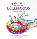 Bracelets décénarios...