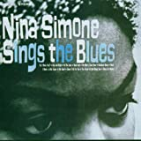 Nina Simone Sings the Blues (Exp)