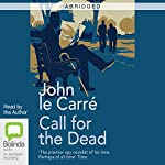 Call for the Dead (Abridged) | John le Carré